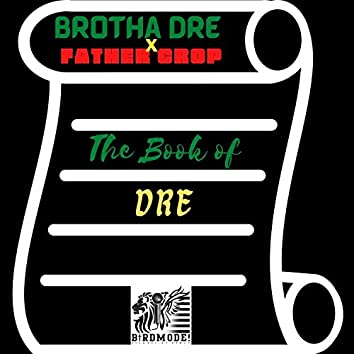 Ghetto Psalmists: The Book of DRE