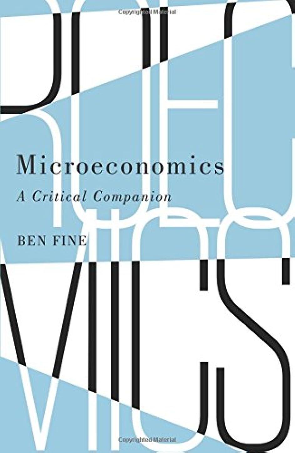 話す実証する手数料Microeconomics: A Critical Companion (IIPPE)
