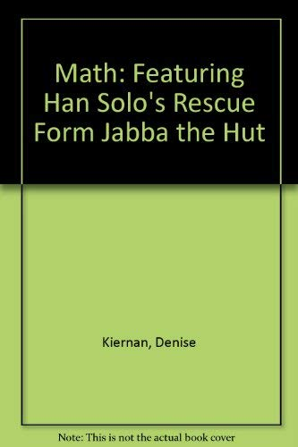 Math: Featuring Han Solo's Rescue Form Jabba the Hut