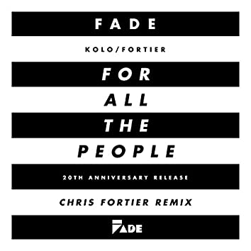 ...For All the People (Chris Fortier Remixes)