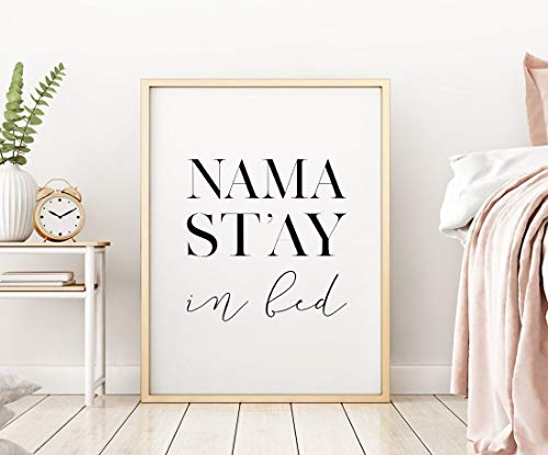 Wood Framed Sign 16x20'' Wooden Prints Printable Namastay in Bed Printable Art Bedroom Decor Namastay Print Bedroom Printable Wall Art Namaste Sign Above Bed Art Wood Signs for Home Decor Quotes