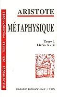 Metaphysique: Livres A-Z (Bibliotheque des textes Philosophiques)
