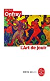 L'art de jouir - Le Livre de Poche - 01/02/1994