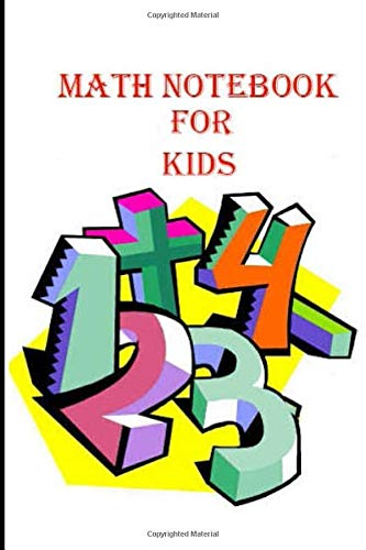 MATH BOOK FOR KIDS: Notebook for kids, the best math book for kids to learn...
