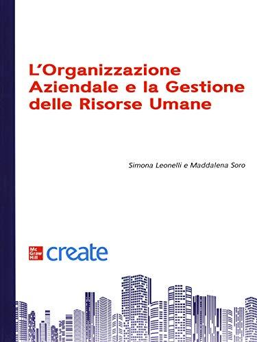 L'organizzazione aziendale e la gestione delle risorse