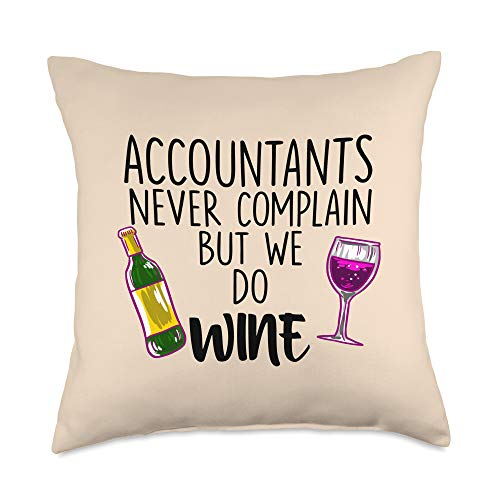 BoredKoalas Accountant Throw Pillow Gifts Accountants Never Complain But We Do Wine Quote CPA Gift Throw Pillow, 18x18, Multicolor