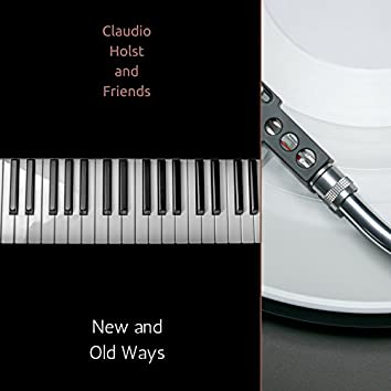 New and Old Ways