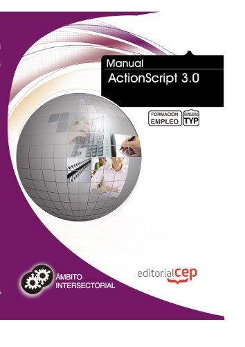 Manual ActionScript 3.0. Formación para el Empleo