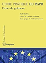 Guide pratique du RGPD - Fiches de guidance d'Axel Beelen