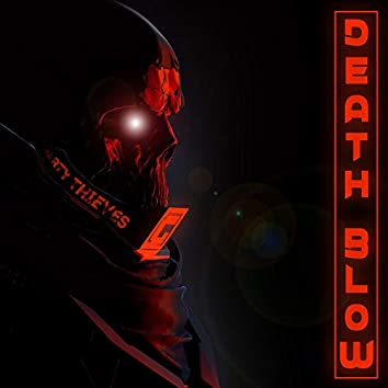 Death Blow (feat. Party Thieves)