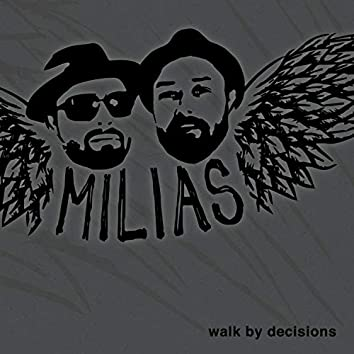 Walk by Decisions