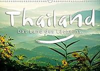Thailand - Das Land des Laechelns. (Wandkalender 2022 DIN A3 quer): Tropische Straende, eindrucksvolle Tempel, imposante Buddahstatuen (Monatskalender, 14 Seiten )