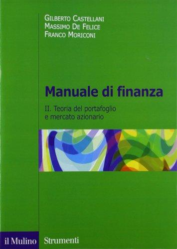 Manuale di finanza. Teoria del portafoglio e mercato azionario (Vol. 2)