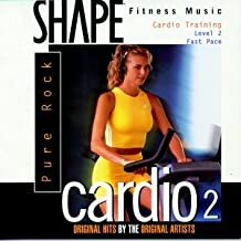 Shape Fitness Music - Cardio 2: Pure Rock