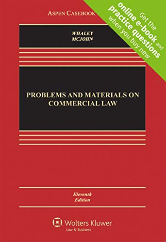 Compare Textbook Prices for Problems and Materials on Commercial Law [Connected Casebook] Aspen Casebook Series 11 Edition ISBN 9781454863342 by Douglas J. Whaley,Stephen M. McJohn