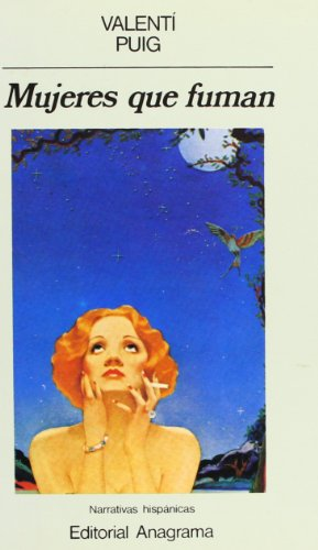 Mujeres que fuman (Narrativas hispánicas)