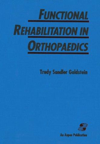 Functional Rehabilitation in Orthopaedics