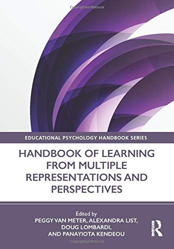 Handbook of Learning from Multiple Representations and Perspectives (Educational Psychology Handbook)