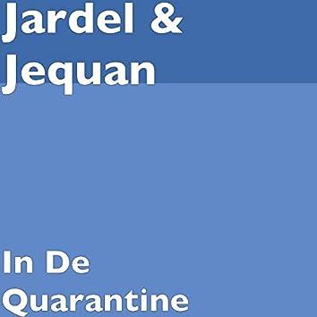 In De Quarantine