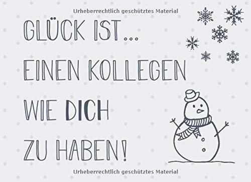 Glück ist… einen Kollegen wie dich zu haben: Adventskalender – Gutscheinbuch mit 24 Gutscheinen zum selbst ausfüllen, Geschenk für den Arbeitskollegen zum Advent