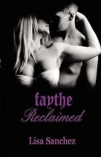 Faythe Reclaimed