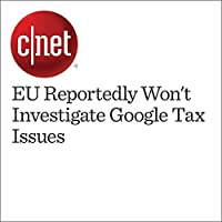 EU Reportedly Won't Investigate Google Tax Issues's image