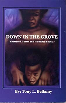 """Unknown Binding Down in the Grove """"Shattered Hearts and Wounded Spirits"""" Book"""