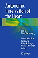 Autonomic Innervation of the Heart: Role of Molecular Imaging