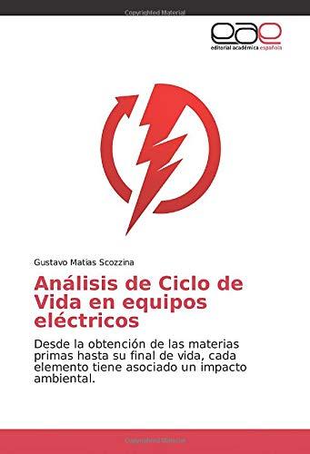 Análisis de Ciclo de Vida en equipos eléctricos: Desde la obtención de...