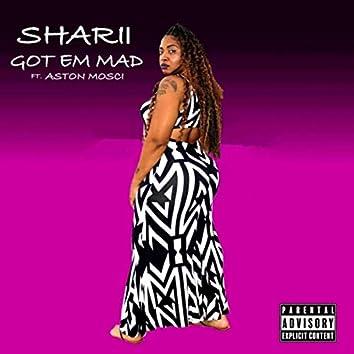 Got 'Em Mad (feat. Aston Mosci)
