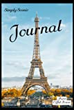 """SIMPLY SCENIC JOURNAL Paris Eiffel Tower: A pretty scenic cover to enjoy - 120 lined pages to write on - Handy - Versatile - Many Uses - 6 x 9"""" paperback"""
