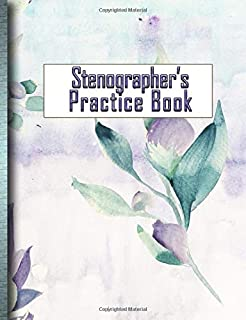 Stenographer's Practice Book: Stay on Top of Your Shorthand Skills!