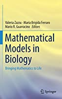 Mathematical Models in Biology: Bringing Mathematics to Life