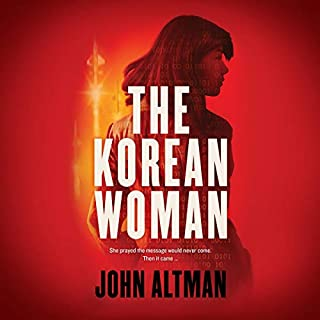 The Korean Woman                   By:                                                                                                                                 John Altman                               Narrated by:                                                                                                                                 Edoardo Ballerini                      Length: 8 hrs and 2 mins     2 ratings     Overall 3.0