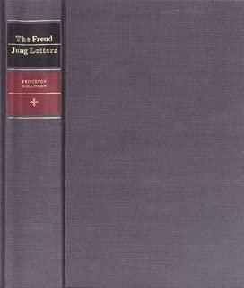 Freud-Jung Letters: Correspondence Between Sigmund Freud and C.G. Jung by Sigmund Freud (1974-04-11)
