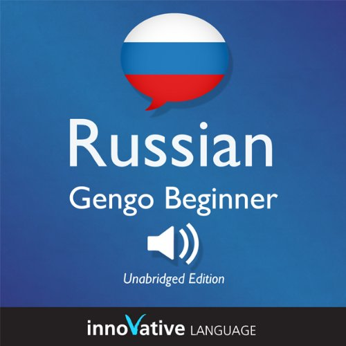 Learn Russian: Gengo Beginner Russian, Lessons 1-30 audiobook cover art
