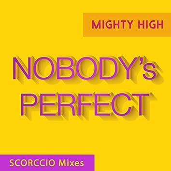 Nobody's Perfect (SCORCCiO Mixes)