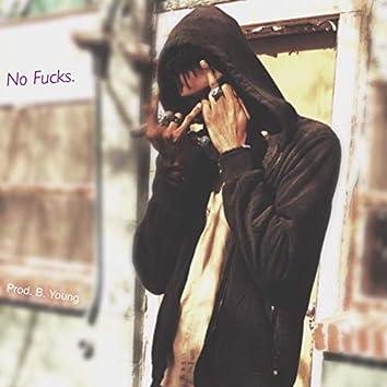 No Fucks.