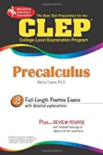 CLEP® Precalculus (CLEP Test Preparation) by Betty Travis PhD (2008-08-15)