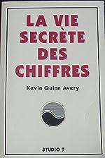 La vie secrète des chiffres de Kevin Quinn Avery