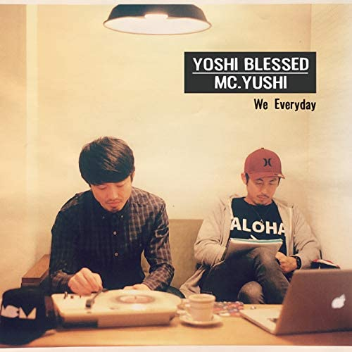 Yoshi Blessed & MC.YUSHI