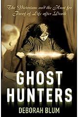 [Ghost Hunters] [By: Blum, Deborah] [August, 2007] Paperback