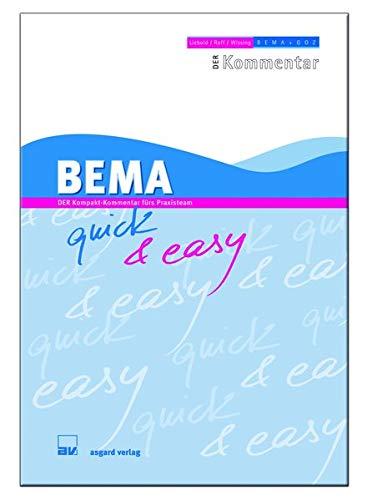 BEMA quick & easy: DER Kompakt-Kommentar fürs Praxisteam: DER Kompakt-Kommentar frs Praxisteam