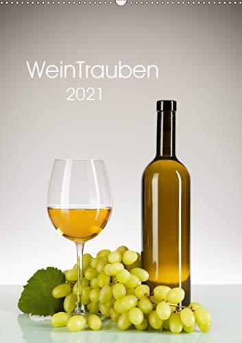 WeinTrauben 2021 (Wandkalender 2021 DIN A2 hoch)