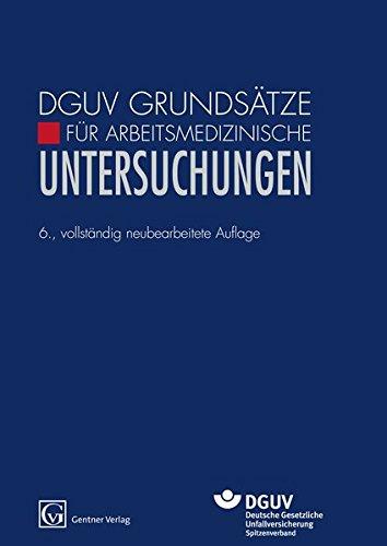 DVUV Grundsätze für Arbeitsmedizinische Untersuchungen