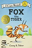 Fox the Tiger (I Can Read, My First)