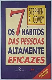 7 Hábitos das Pessoas Altamente Eficazes, Os
