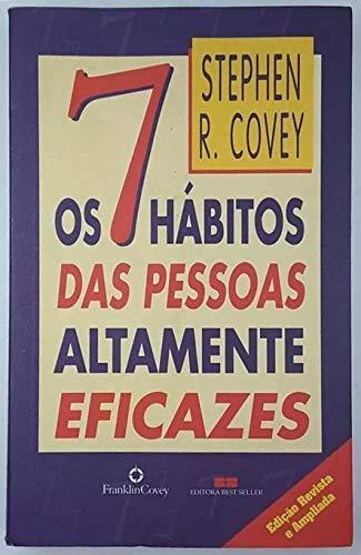 7 Habitos Das Pessoas Altamente Eficazes, Os