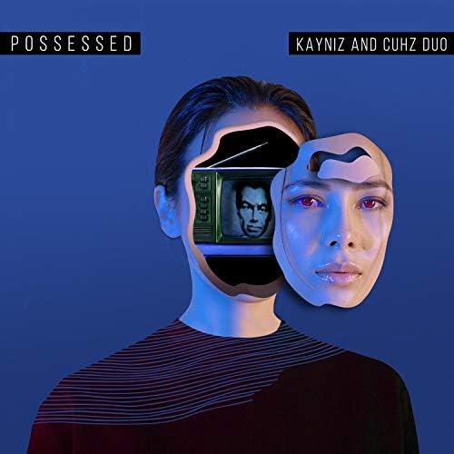 Kayniz feat. Cuhz Duo