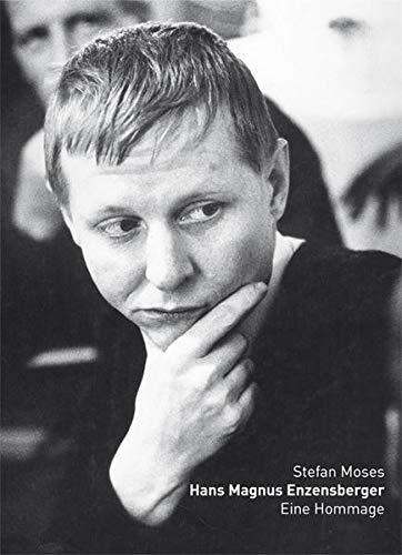 Hans Magnus Enzensberger: Photographien 1963-2005